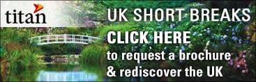 Titan Travel: UK Short Breaks